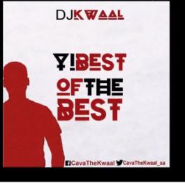 DJ Kwaal - Yi Best of the Best